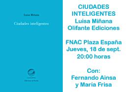 ciudades inteligentes de luisa miñana el día 18 09 2014 a las 20 00 horas en fnac plaza españa luisa