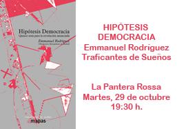 Hipotesis Democracia De Emmanuel Rodriguez El Dia 29 10
