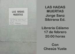 Las Hadas Muertas De Jorge Sanz El Dia 17 02 2014 A Las 20